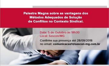 Coquetel de Lançamento da Câmera de Mediação, Conciliação e Arbitragem do SESCON/MG