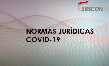 ENTENDA AS NORMAS JURÍDICAS COVID-19