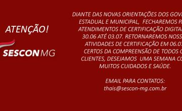 ATENÇÃO – FUNCIONAMENTO DO SESCONMG!