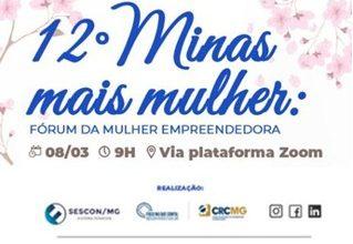 12º Minas Mais Mulher: Fórum da Mulher Empreendedora!