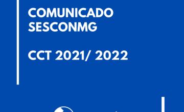 COMUNICADO – Convenção Coletiva do Trabalho – CCT 2021/2022